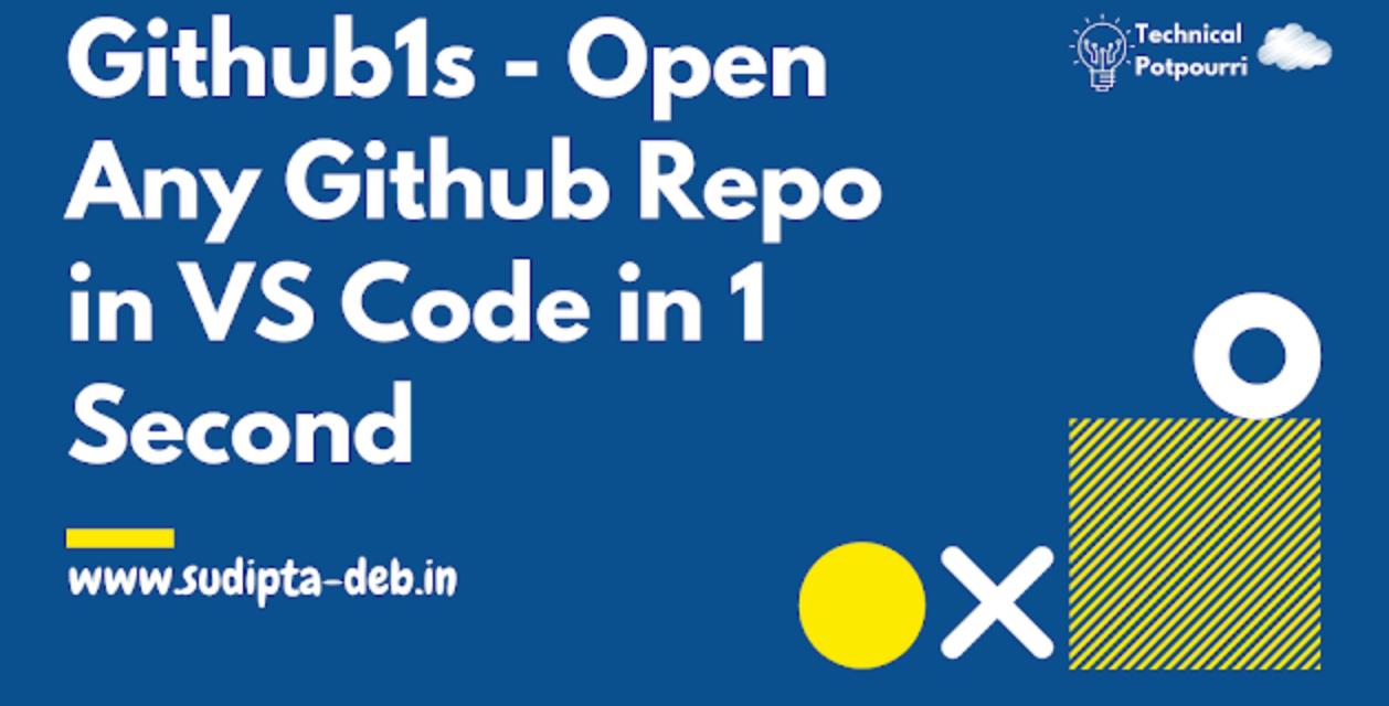 Turn your Github Repo into VSCode Editor | Github1s