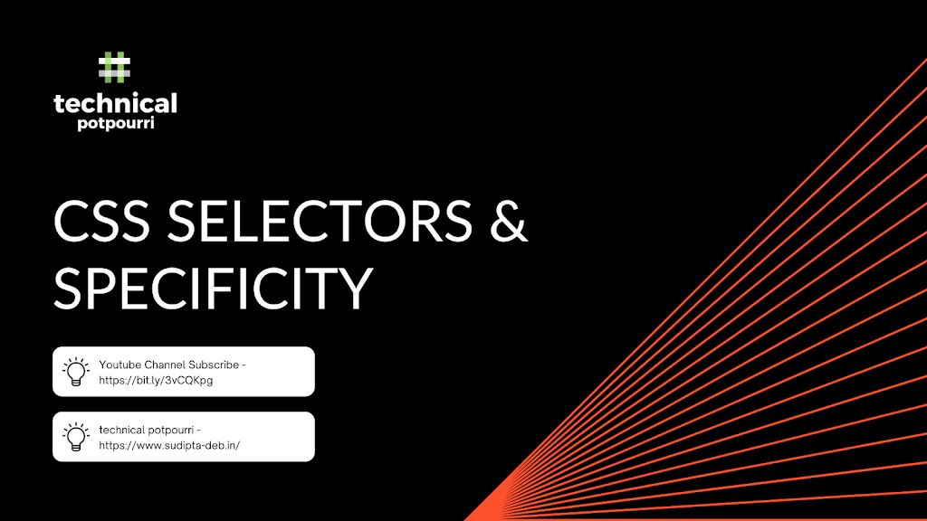 Understand Basic CSS Selectors and Specificity – Part 2 of Fundamental CSS Tutorial